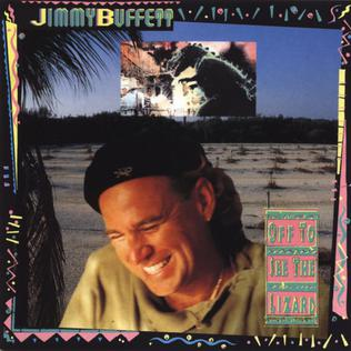 <i>Off to See the Lizard</i> 1989 studio album by Jimmy Buffett