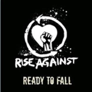 Ready to Fall 2006 single by Rise Against