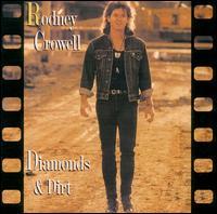 <i>Diamonds & Dirt</i> 1988 studio album by Rodney Crowell