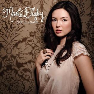 Say It Again (Marié Digby song) Marié Digby song