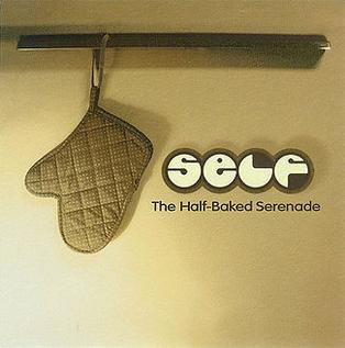 http://upload.wikimedia.org/wikipedia/en/f/f0/Self_-_the_half-baked_serenade.jpg