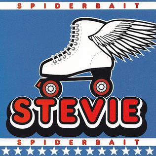 Stevie (Spiderbait song)