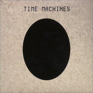 <i>Time Machines</i> 1998 studio album by Time Machines