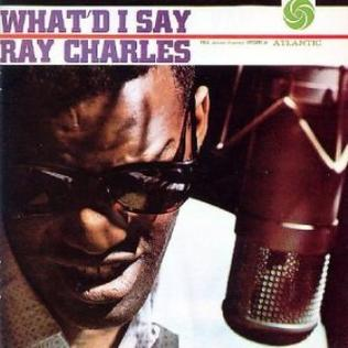 The Daily Guru May 8 Ray Charles Quot What D I Say Parts 1