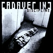 <i>Discipline</i> (Cadaver Inc. album) album by Cadaver