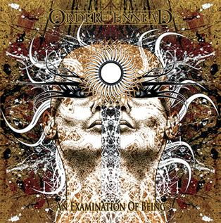 <i>An Examination of Being</i> 2010 studio album by Order of Ennead