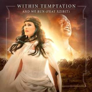 <i>And We Run</i> 2014 song performed by Within Temptation