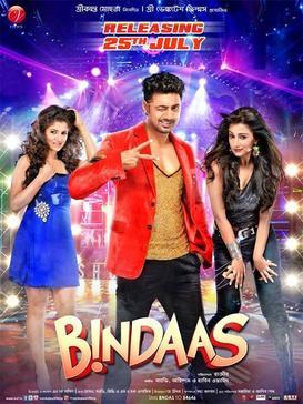 Bindaas (2014) [Bengali] DM - Dev, Sayantika Banerjee, Srabanti Chatterjee, Laboni Sarkar, Biswajit Chakraborty