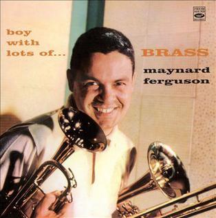 <i>Boy with Lots of Brass</i> 1957 studio album by Maynard Ferguson