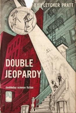 <i>Double Jeopardy</i> (novel) novel by Fletcher Pratt