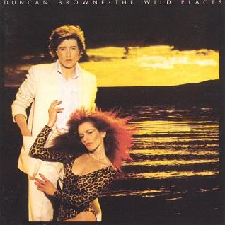 The Wild Places Duncan Browne Album Wikipedia