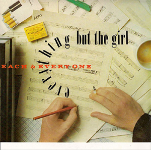 Each and Every One 1984 single by Everything but the Girl