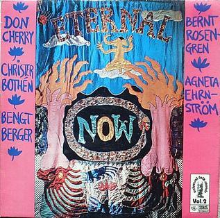 <i>Eternal Now</i> album by Don Cherry