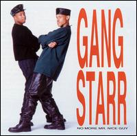 <i>No More Mr. Nice Guy</i> (Gang Starr album) 1989 studio album by Gang Starr