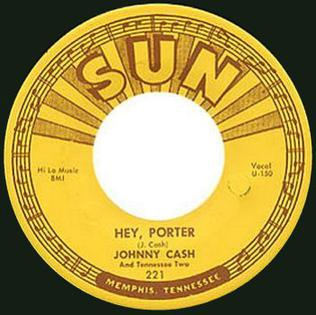 Hey, Porter Johnny Cash song