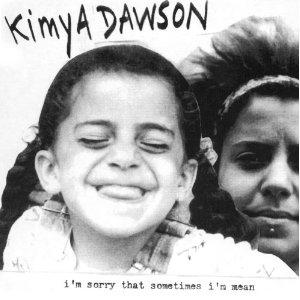 <i>Im Sorry That Sometimes Im Mean</i> 2002 studio album by Kimya Dawson