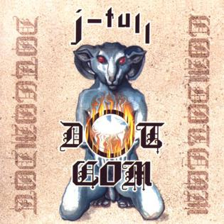 <i>J-Tull Dot Com</i> 1999 studio album by Jethro Tull