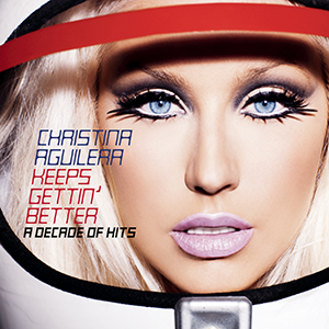 <i>Keeps Gettin Better: A Decade of Hits</i> 2008 greatest hits album by Christina Aguilera