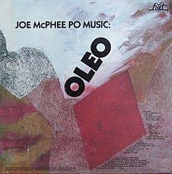 <i>Oleo</i> (Joe McPhee album) 1983 studio album by Joe McPhee Po Music