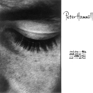 <i>And Close As This</i> 1986 studio album by Peter Hammill