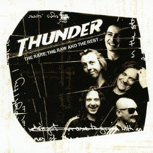 <i>The Rare, the Raw and the Rest</i> 1999 compilation album by Thunder