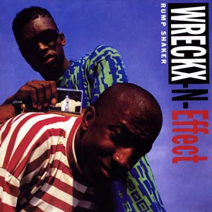 Rump Shaker (song) 1992 single by Teddy Riley and Wreckx-n-Effect