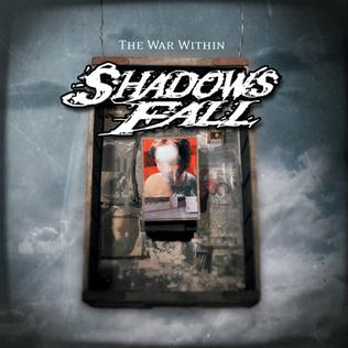 The War Within (Shadows Fall album)