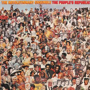 <i>The Peoples Republic</i> (album) 1976 studio album by The Revolutionary Ensemble