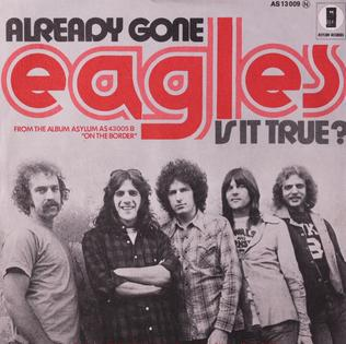 Already Gone (Eagles song) song recorded by the American rock band Eagles