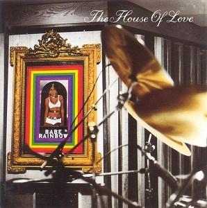 <i>Babe Rainbow</i> 1992 studio album by The House of Love