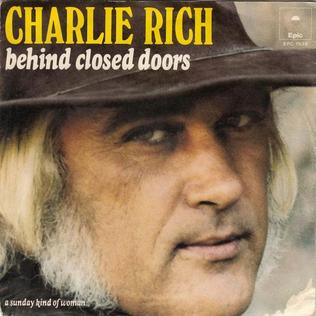 Behind Closed Doors (Charlie Rich song) 1973 single by Charlie Rich