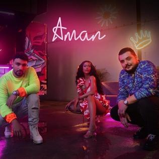 Aman (song) 2020 single by Dafina Zeqiri featuring Ledri Vula and Lumi B