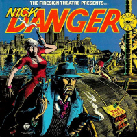 Comics-style cover art depicts Nick Danger, an unshaven man smoking a cigarette and wearing a fedora hat and trenchcoat, holding two guns. Behind him, a woman in a red dress also holds a gun. Rocky Roccoco, a short man wearing a fez, leers at them from behind some sort of structure. A note bearing the album's title is pinned to the structure with a dagger.