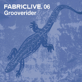 <i>FabricLive.06</i> 2002 compilation album by Grooverider