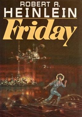 <i>Friday</i> (novel) novel by Robert A. Heinlein