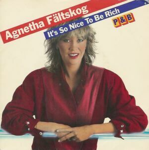 Cover image of song Its So Nice to Be Rich by Agnetha Fältskog