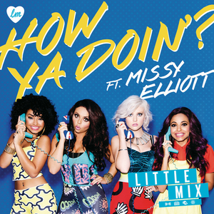 Little Mix featuring Missy Elliott — How Ya Doin'? (studio acapella)