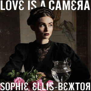 Love Is a Camera song performed by English recording artist Sophie Ellis-Bextor
