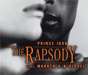 The Rapsody feat. Warren G & Sissel — Prince Igor (studio acapella)