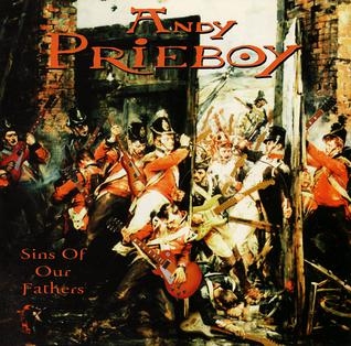 Andy Prieboy - Sins Of Our Fathers