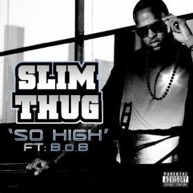 So High (Slim Thug song) Album by Slim Thug