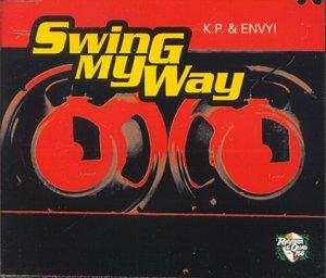 Swing My Way 1997 single by K. P. & Envyi