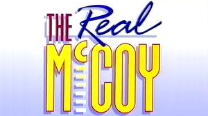 <i>The Real McCoy</i> (TV series) BBC Television comedy show that ran from 1991 to 1996