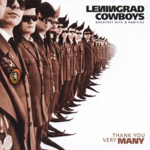 <i>Thank You Very Many – Greatest Hits & Rarities</i> 1999 greatest hits album by Leningrad Cowboys