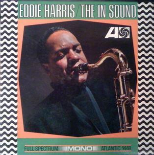 <i>The In Sound</i> (Eddie Harris album) 1966 studio album by Eddie Harris