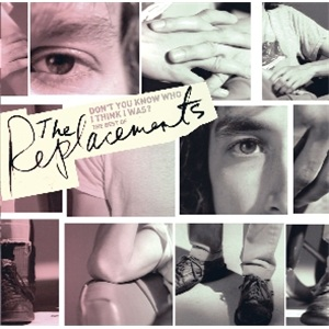 <i>Dont You Know Who I Think I Was?</i> 2006 greatest hits album by The Replacements