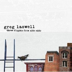 <i>Three Flights from Alto Nido</i> album by Greg Laswell