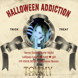 <i>Halloween Addiction</i> 2012 EP by Tommy heavenly, featuring Tommy february