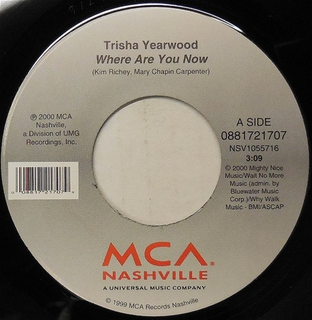 Where Are You Now (Trisha Yearwood song)