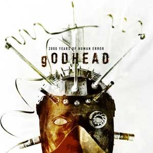 <i>2000 Years of Human Error</i> 2001 studio album by Godhead